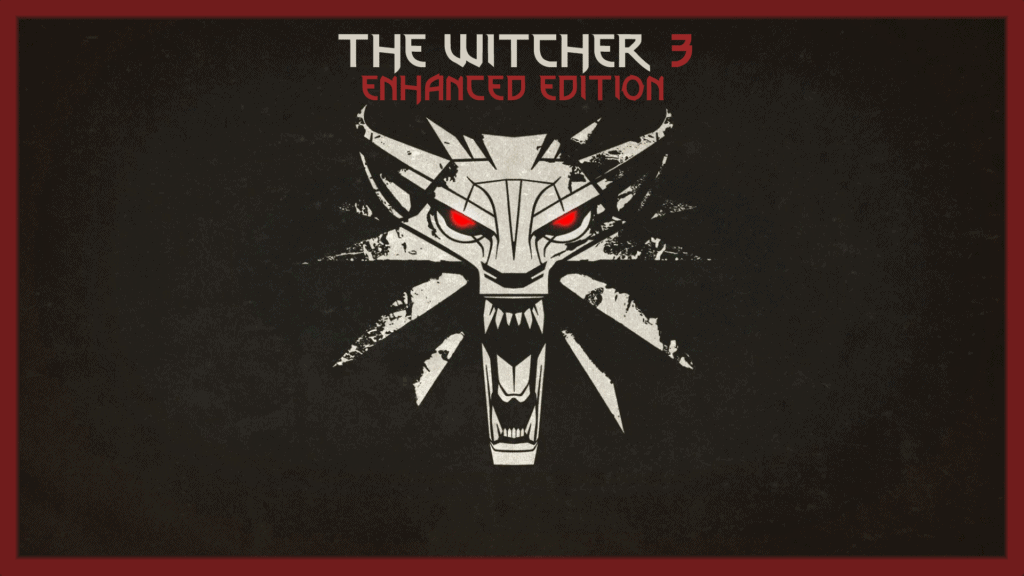 The Witcher 3 – Enhanced Edition