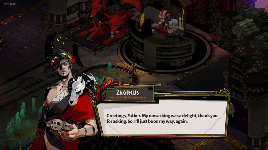 """The protagonist from the game Hades, Zagreus, is in the fore ground with a box of text reading """"Greetings, Father. My ransacking was a delight, thank you for asking. So, I'll just be on my way, again."""". His father, Hades, sits disapprovingly in the background alongside Cerberus."""
