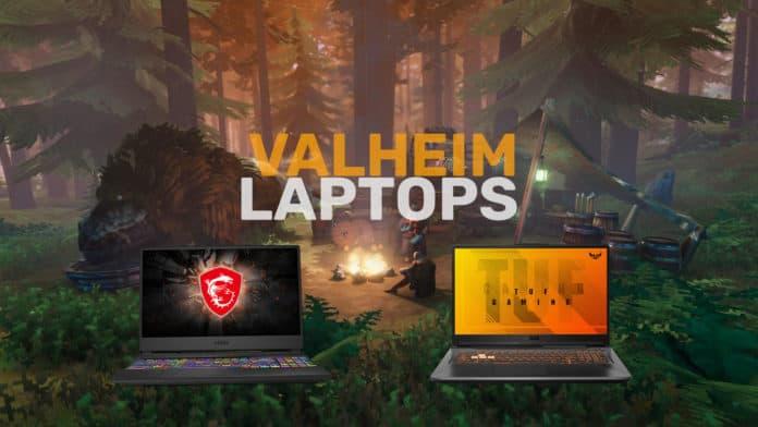 Best valheim laptops